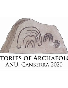 Histories of Archaeology Conference, 23-27 March 2020