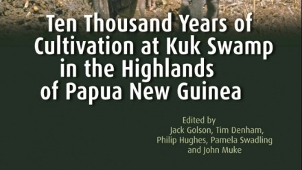 Book launch: Ten Thousand Years of Cultivation at Kuk Swamp in the Highlands of Papua New Guinea