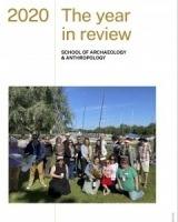 The Year in Review - ANU School of Archaeology and Anthropology 2020