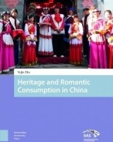 Heritage and Romantic Consumption in China