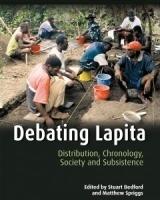 Debating Lapita Distribution, Chronology, Society and Subsistence